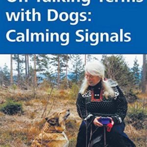 on talking terms with dogs: calming signals On Talking Terms with Dogs: Calming Signals On Talking Terms with Dogs Calming Signals 0 300x300